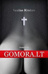 Sauliaus Rimkaus romanas Gomora.LT