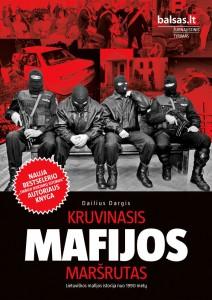 Dailius Dargis - Kruvinasis mafijos maršrutas